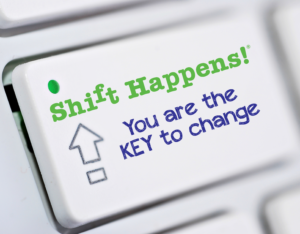 shift-happens-you-are-the-key-to-change